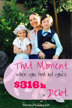 Imagine that moment when you realize you're on your own....and you have $316k of debt. What she decided to do about it is amazing...
