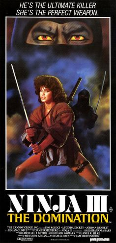 Ninja III: The Domination (1984) Stars: Shô Kosugi, Lucinda Dickey, Jordan Bennett ~ Director: Sam Firstenberg