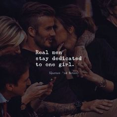 Real man stay dedicated to one girl. Real Men Quotes, Babe Quotes, True Love Quotes, Girly Quotes, Badass Quotes, Good Life Quotes, Couple Quotes, Love Quotes For Him, Romantic Quotes