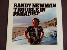 """Randy Newman - Trouble in Paradise - """"I Love L.A."""" - Don Henley - Paul Simon - Warner Brothers 1983 - Vintage Vinyl LP Record Album by notesfromtheattic on Etsy"""