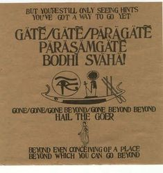 My favorite mantra to chant- Om gate gate paragate parasamgate bodhi svaha, Ram Dass, Be Here ...