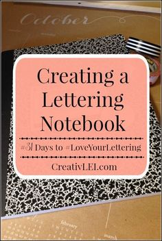 Creating a Lettering Notebook {#LoveYourLettering} - Looking at life CreativLEI