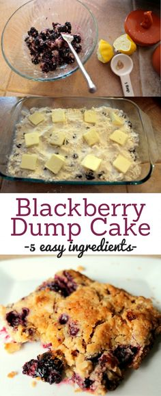 Blackberry Crumble Dump Cake : Five ingredient blackberry dump cake. No mixing! Tastes like a blackberry pie and gooey cookie bar mixed up!