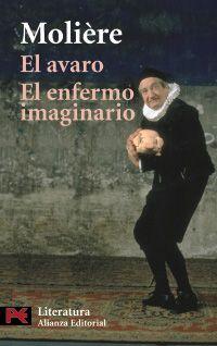 EL AVARO. EL ENFERMO IMAGINARIO