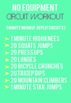 No Equipment Circuit Workout.... great for my trip next week!