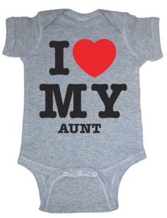 "New Baby?  New Aunt?  Gift idea:  ""I Heart My Aunt"" Onsie @ Amazon"