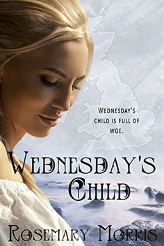 Buy Wednesday's Child by Rosemary Morris and Read this Book on Kobo's Free Apps. Discover Kobo's Vast Collection of Ebooks and Audiobooks Today - Over 4 Million Titles! Book Publishing, Wednesday, Audiobooks, This Book, Ebooks, Heroines, Reading, Children, Authors