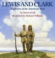 Introduces Meriwether Lewis and William Clark and their expedition of 1804-6 through the Louisiana Territory, opening the land from the Mississippi River to the Pacific Ocean.