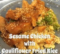 sesame-chicken-with-cauliflower-fried-rice. This recipe is awesome. It's easy, healthy, and full of flavor. It starts of in a crock pot and ends with an easy pan dish. The cauliflower as a replacement for rice is different texturally but the flavor doesn't change for this dish.
