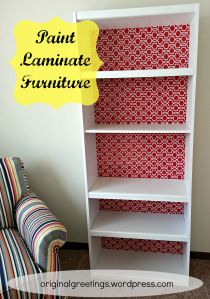 Paint Laminate Furniture  back the shelving with wrapping paper, wall paper, vinyl, fabric ... ideas are endless.... and don't have to worry so much about painting the cardboard back to the shelves
