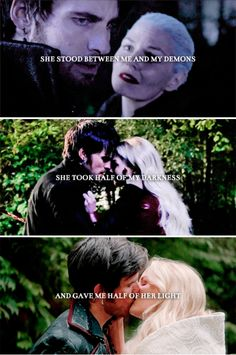 She stood between me and my demons. She took half of my darkness and gave me half of her light. #ouat