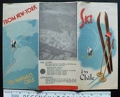 1938 Brochure Ski Chile - Clubs, Equipment, Where to Go - New York to Santiago