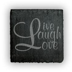 Square Slate Coasters (set of 4)  - Live Laugh Love