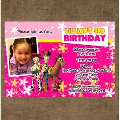 Toy Story 3 Invitations with your child photo with all the character gang. Toy Story Invitations, Invites, Party Invitations, Toy Story 3, Toy Story Party, Toys For Girls, Pink Girl, Children, Birthday