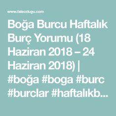 Boğa Burcu Haftalık Burç Yorumu (18 Haziran 2018 – 24 Haziran 2018) | #boğa #boga #burc #burclar #haftalıkburç #merkür #mars #venüs
