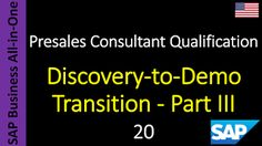 SAP - Course Free Online: 20 - Discovery-to-Demo Transition - Part III