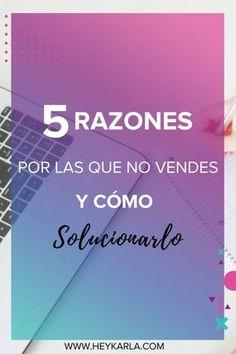 5 RAZONES POR LAS QUE NO VENDES. #ventas