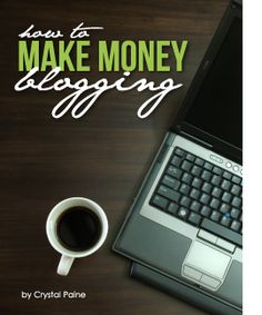 Summer Reading: How to Make Money Blogging by Money Saving Mom