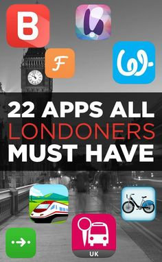 22 Apps You Can't Live In London Without