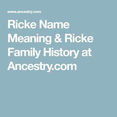 Ricke Name Meaning & Ricke Family History at Ancestry.com