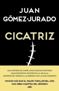 cicatriz-juan gomez-jurado-9788466657990
