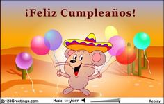 A Fun Ecard In Spanish Free Online Happy Birthday Wish Ecards On