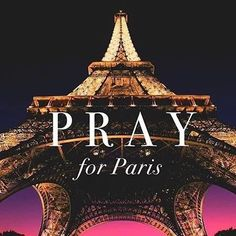 17 best pray for paris images on pinterest paris attack pray for