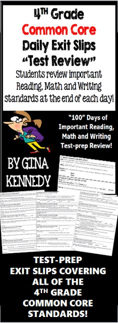 "With this resource you will find 100 (300 total questions) daily 4th grade Common Core math, writing and reading exit slips that include three review questions each directly tied to the CCSS reading, math and writing standards. Excellent for an end of the day ""wrap up"" review as well as for an authentic on-going assessment!  This set of the ""4th Grade Common Core Daily Exit Slips"" will help you to prepare your students effectively for their state achievement tests in 4th Grade.$"