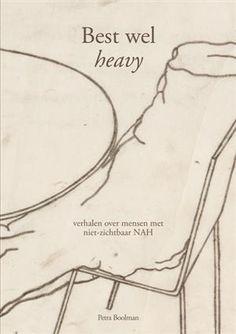 Best wel heavy - Petra Boolman  Boek over leven met niet-zichtbaar hersenletsel