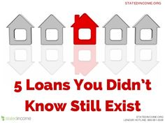 5 Loans you didn't know still exist... Very helpful information