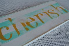 one little word painted wooden sign cherish aqua by scrapartbynina, $10.00