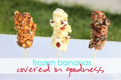 Frozen Bananas covered in GOODNESS!