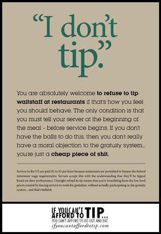 If you can't afford to tip, you can't go out to eat.