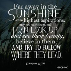 Inspiring from Louisa May Alcott. Text Quotes, Typography Quotes, Words Quotes, Mind Thoughts, Louisa May Alcott, Here On Earth, Live Laugh Love, Looking Up, Beautiful Words