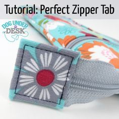 zipper tab tutorial