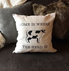 Home Is Where The Herd Is Pillow Cover, Farmhouse Pillow Cover, Pillow Cover, Home Pillow Cover, Throw Pillow Cover, Home Decor, Farmhouse by SawdustandSunshineCo on Etsy https://www.etsy.com/listing/501275328/home-is-where-the-herd-is-pillow-cover