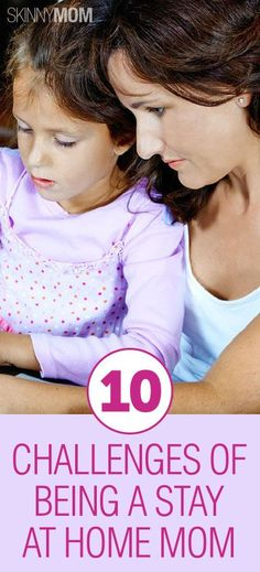 10 Challenges of Being a Stay at Home Mom | Skinny Mom | Tips for Moms | Fitness | Food | Fashion | Family
