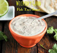 Wickedly good fish taco sauce - perfectly seasoned white sauce, yummy on fish tacos. From @SoupAddict