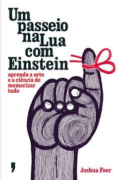 Um Passeio na Lua com Einstein , Joshua Foer. Compre livros na Fnac.pt