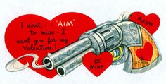 Shop Vintage Retro Gun Valentine Card created by kinhinputainwelte. Personalize it with photos & text or purchase as is! My Funny Valentine, Vintage Valentine Cards, Vintage Greeting Cards, Valentine Day Cards, Happy Valentines Day, Vintage Ephemera, Creepy Vintage, Vintage Love, Funny Vintage