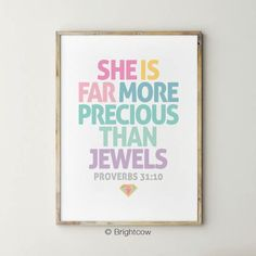 Nursery bible verse print, she Is far more precious than jewels, teenager girl room decor, Proverbs Girl Nursery Wall Art Nursery Wall Art, Girl Nursery, Nursery Bible Verses, Simple Prints, International Paper Sizes, Frame It, Handmade Items, Colors, Board