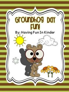 Groundhog Day Fun!  Fun and Simple Activities - graphing, predicting, writing, illustrating, adding, missing sounds, and more!