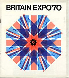 Britain Expo '70 promotional booklet. #Expo2015 #Britain #Expo