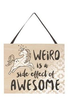 Best Funny Quotes : Primark Weird Is Awesome Unicorn Plaque Unicorn Rooms, Unicorn Bedroom, Unicorn Art, Rainbow Unicorn, Unicorn Decor, Cute Quotes, Funny Quotes, Cuadros Diy, Unicorn Quotes