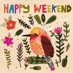 Happy Weekend - we're nearly there folks!