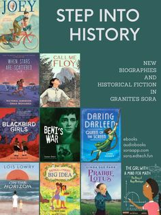 Sora Collection: Step Into History – Granite Media Historical Pictures, Historical Fiction, Library Posters, Student Numbers, Sora, Book Lists, Memoirs, Biography, Granite