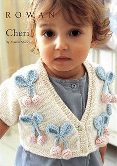 Cheri Baby Bolero Cardigan Free Knitting Pattern. Knit this bolero cardigan, a design from the Rowan archive originally featured in Classic Babies. Designed by Martin Storey using Baby Merino Silk DK, a luxury machine washable yarn designed specifically for babies (merino superwash wool and tussah silk), this cardi is decorated with crochet cherries and is perfect for keeping little girls warm. Knitted in: Baby Merino Silk DK Free Pattern
