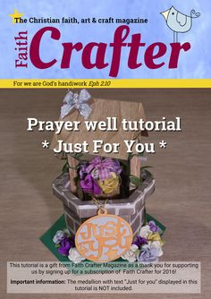 This is an extra issue that contains the tutorial and templates on how to make the prayer well shown on the front page. 16 pages