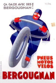 ça gaze avec des Bergougnan ! Pneus motos, vélos - 1930's - (G. Favre) -