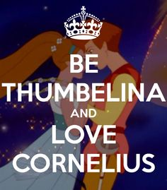 Thumbelina and Cornelius | Nobody has voted for this poster yet. Why don't you?